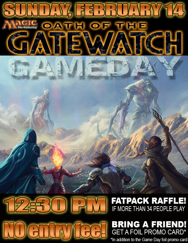 2016-02-14 MtG Oath Gatewatch GAMEDAY poster